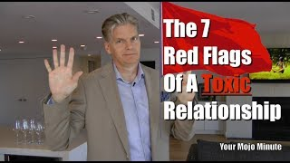 The 7 Red Flags Of A Toxic Relationship