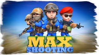 САМЫЙ МАКСИМАЛЬНЫЙ ШУТЕР ● Max Shooting