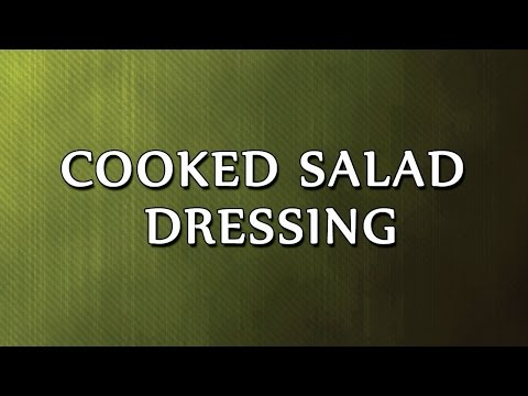 Cooked Salad Dressing - EASY TO LEARN - RECIPES