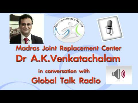 Madras Joint Replacement center talks to Global talk radio