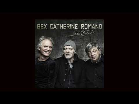 BEX ROMANO CATHERINE - LA BELLE VIE online metal music video by EMMANUEL BEX