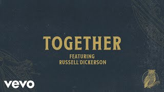 Chris Tomlin - Together (Audio) Ft. Russell Dickerson