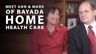Meet the Baiadas | Ann and Mark Baiada of BAYADA Home Health Care