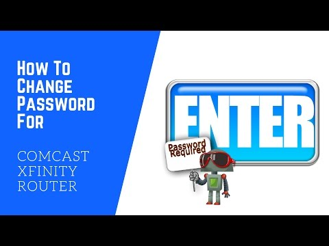 How To Change Password For Comcast Xfinity Router