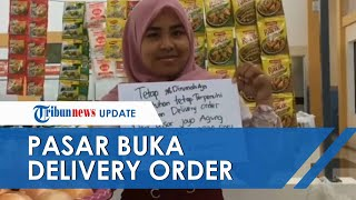 Hadapi Imbauan Pemerintah untuk Tetap di Rumah, Pasar di Malang Sediakan Delivery Order