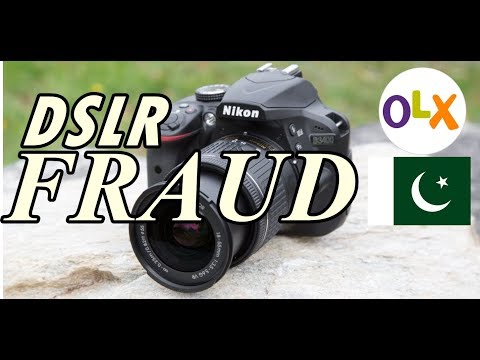 DSLR FRAUD ON OLX PAKISTAN