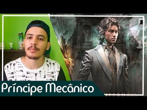 Príncipe Mecânico (As Peças Infernais #2) - Cassandra Clare | Patrick Rocha (4x76)