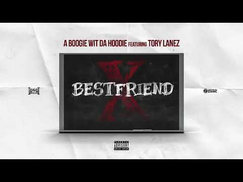 A Boogie Wit Da Hoodie - Best Friend feat. Tory Lanez [Official Audio] (Prod. by Jaegen & Nahum)