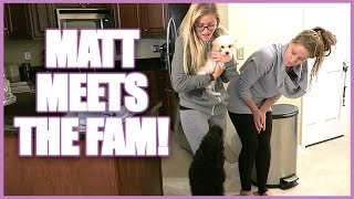 MEETING THE FAMILY!