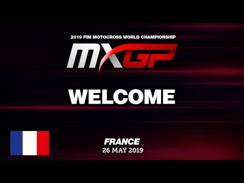 Welcome to the MXGP of France 2019 #Motocross
