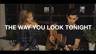 The Way You Look Tonight (feat. Cassie Levine)