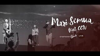 Mari Semua (Feat. CCW) - OFFICIAL MUSIC VIDEO