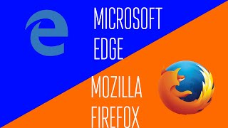 Microsoft Edge vs. Mozilla Firefox on Windows 10!