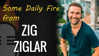 Daily inspiration with Zig Ziglar & JLD