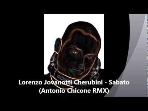 Lorenzo Jovanotti Cherubini – Sabato (Antonio Chicone RMX)