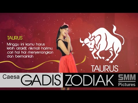 Video Gadis Zodiak - Taurus- Caesa - Minggu Pertama April 2015 - SMM Pictures