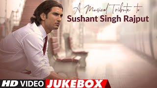 A Musical Tribute To Sushant Singh Rajput | Video Jukebox - Download this Video in MP3, M4A, WEBM, MP4, 3GP