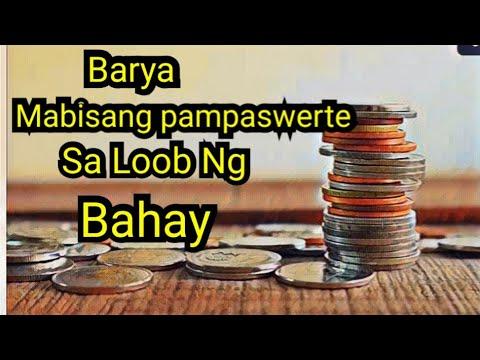 Barya Mabisang Pampaswerte Sa Loob Ng Bahay