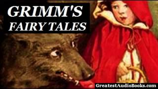 GRIMMS FAIRY TALES By The Brothers Grimm - FULL Audio Book | GreatestAudioBooks.com