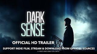 VIDEO: DARK SENSE – Trailer