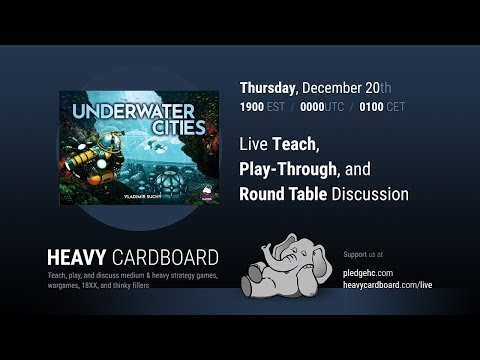 Underwater Cities 3p Play-through, Teaching, & Roundtable discussion by Heavy Cardboard