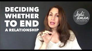 Deciding To End A Relationship