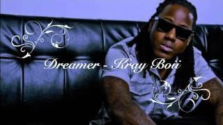 Dreamer - Ace Hood feat. Kray Boii