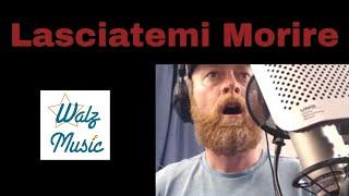 GINGER BEARD EXPLOSION! - Lasciatemi Morire - Claudio Monteverdi, Sung By Aaron Walz, Tenor