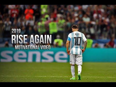 Lionel Messi - RISE AGAIN • Motivational Video 2019 (HD)