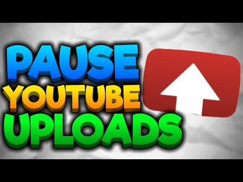 Video How To Pause and Resume YouTube Video Uploads