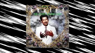 Khaled - Ne M'En Voulez Pas (For Given Mix)