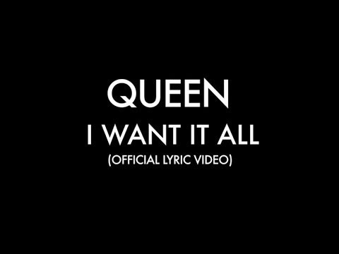 Queen - I Want It All (Official Lyric Video)