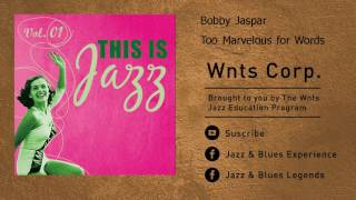 Bobby Jaspar - Too Marvelous for Words