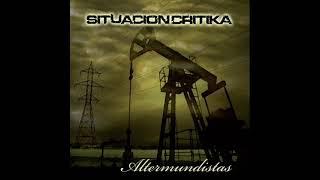 SituacionCritika Altermundistas 2009 Full Album