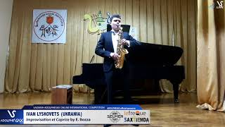Ivan LYSKOVETS plays Improvisation et Caprice by  E. Bozza #adolphesax