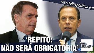 Presidente Bolsonaro detona o Doria