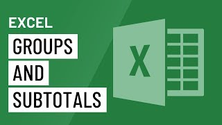 Excel: Groups and Subtotals