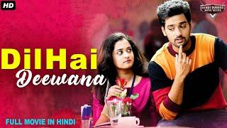 DIL HAI DEEWANA - Hindi Dubbed Full Romantic Movie | South Indian Movies Dubbed In Hindi Full Movie