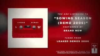"Brand New - ""Yeah (Sowing Season) (Demo 2006)"""