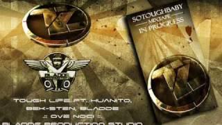 Tough Life ft. Huanito Bek-Sten Bladde - Ove noci