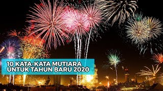 10 Kata-Kata Mutiara Tokoh Terkenal untuk Awali Tahun Baru 2020