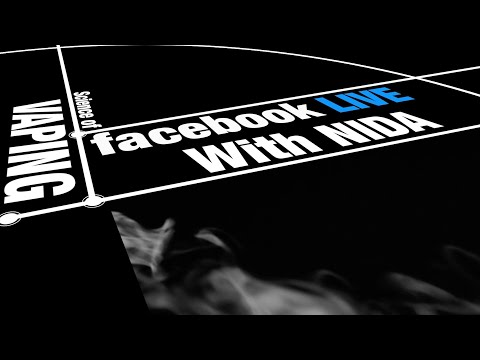NIDA Live: The Science of Vaping
