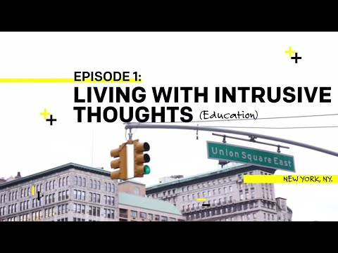 Ep1: Living with Intrusive Thoughts