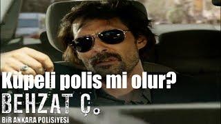 Behzat Ç. - Küpeli Polis Mi Olur?