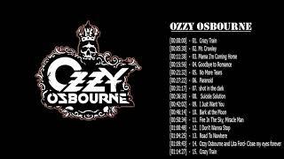 Ozzy Osbourne Greatest Hits || Ozzy Osbourne Greatest Hits Full Album