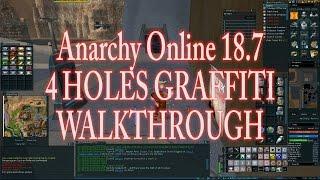 ANARCHY ONLINE 187 4HOLES GRAFFITI 1080p60 Gameplay / Walkthrough