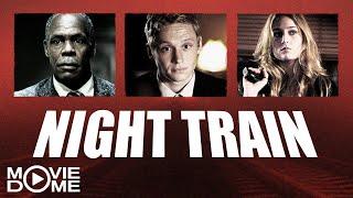 Night Train - Jetzt den ganzen Film kostenlos schauen in HD bei Moviedome