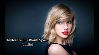 Taylor Swift - Blank Space (audio)