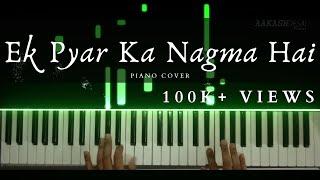 Ek Pyar ka Nagma Hai | Soothing Piano Cover | Lata Mangeshkar | Aakash Desai | Instrumental