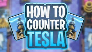 How To Counter: Tesla // Clash Royale